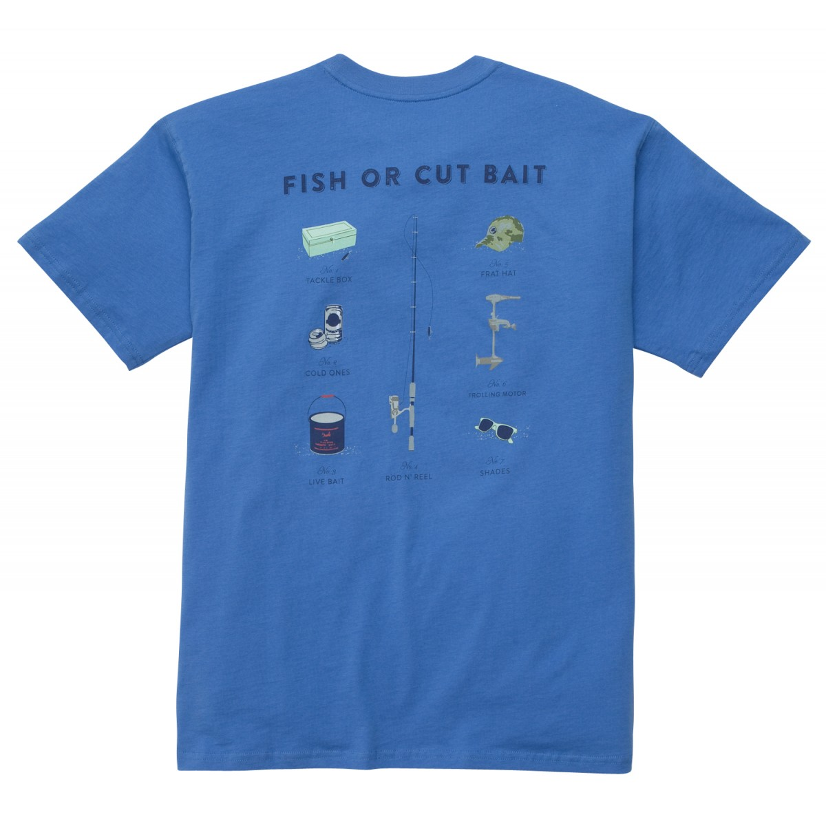 Fish or Cut Bait Tee: Blue